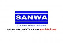 Photo of Lowongan Kerja PT Sanwa Screen Indonesia 2020