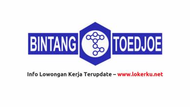 Photo of Lowongan Kerja PT Bintang Toedjoe Agustus 2020