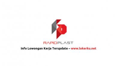 Photo of Lowongan Kerja PT Rapid Plast Indonesia 2020