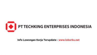 Photo of Lowongan Kerja PT Techking Enterprises Indonesia April 2020