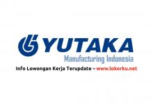 Photo of Lowongan Kerja PT Yutaka Manufacturing Indonesia 2020
