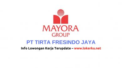Photo of Lowongan Kerja PT Tirta Fresindo Jaya 2020