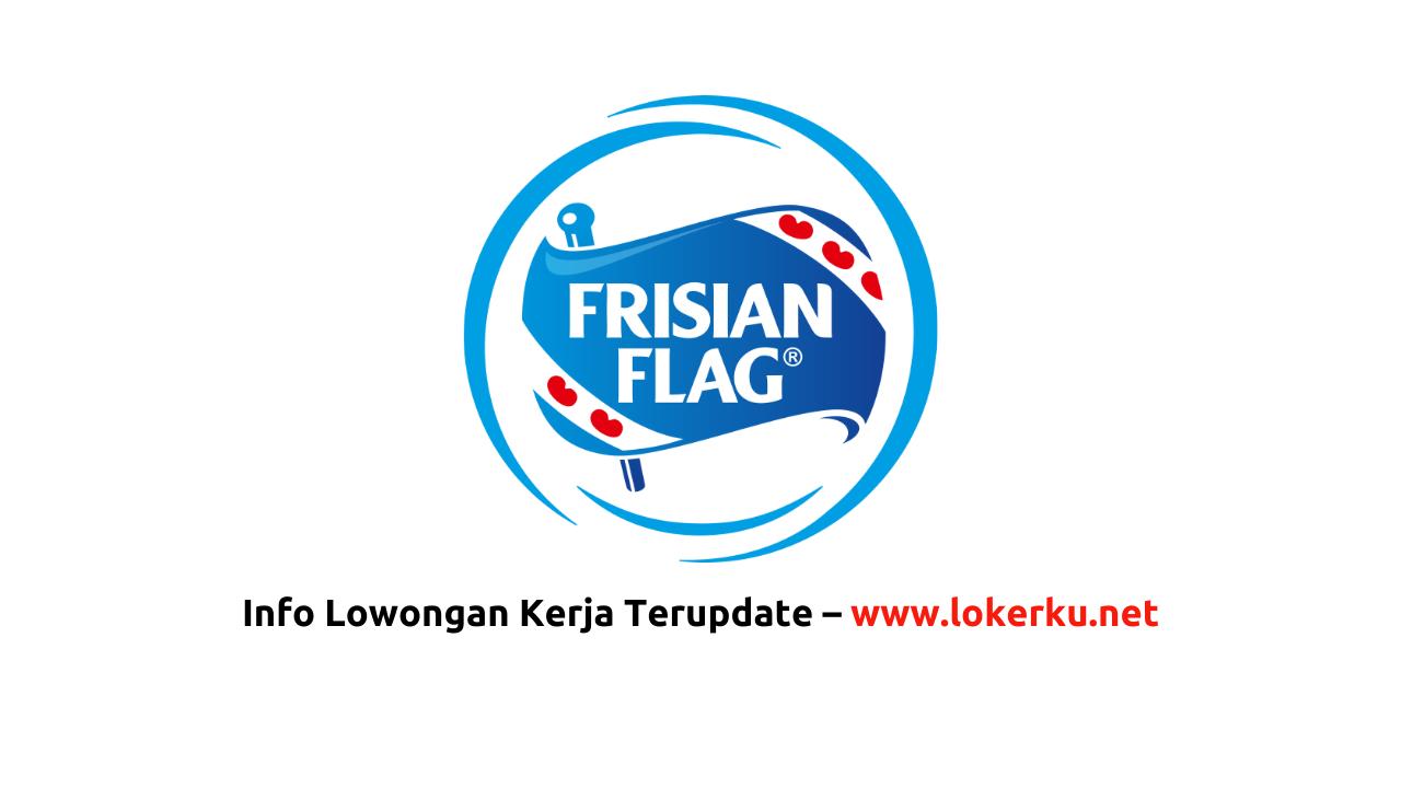 Lowongan Kerja Pt Frisian Flag Indonesia Maret 2020