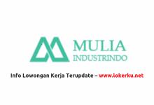 Photo of Lowongan Kerja PT Mulia Industrindo Tbk Oktober 2020